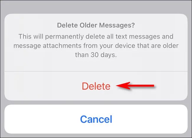 "Tap ""Delete"" if you want to delete your old messages immediately."