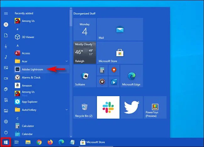 Open the Start menu then browse for the app by name.