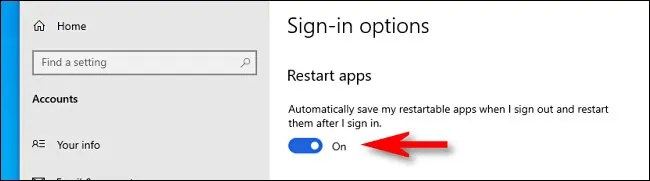 """In Sign-in options, click the switch beside """"Restart apps"""" to turn it on."""