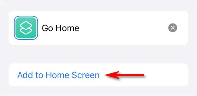 """In Shortcuts, tap """"Add to Home Screen."""""""