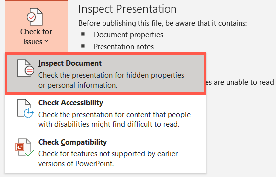 Click Check for Issues and pick Inspect Document