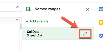 To edit a saved named range, hover over the name (or select it) in the