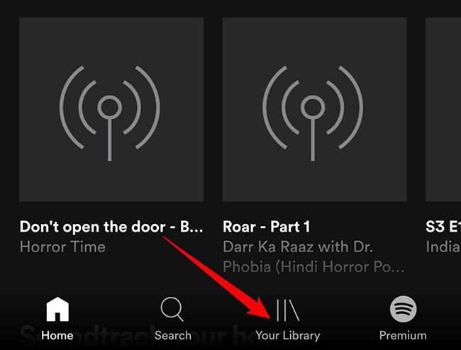 """Tap """"Your Library"""" in the Spotify app."""