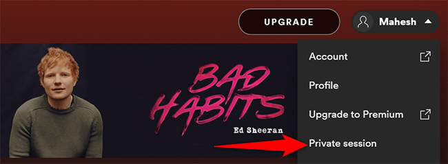 """Select """"Private Session"""" from the user menu in Spotify on desktop."""