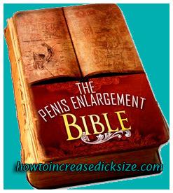 the penis enlargement bible