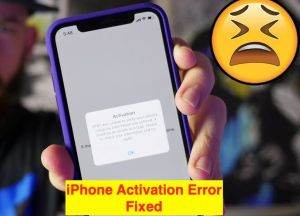 iOS 12 iPhone Activation Error 0xe8000013 with iTunes for iPhone XS Max/XR/8/7/6S