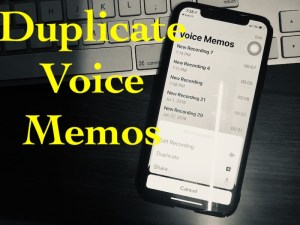 How to Duplicate Voice Memos in iOS 12 on iPhone, iPad, Mac