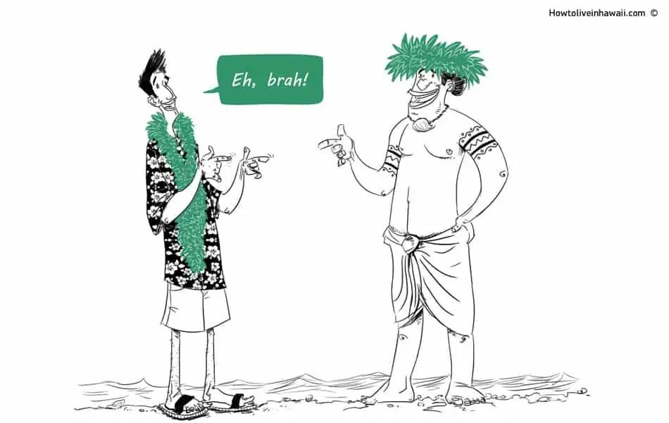Hawaiian Pidgin Slang How To Live In Hawaii