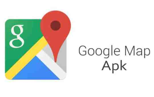 Google Map Apk Download - Google Map Download for Mobile & PC