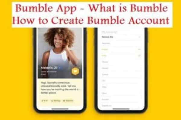 Bumble App - What is Bumble, How to Create Bumble Account