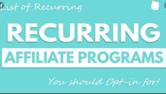 Recurring Affiliate Program You should Opt-in for!