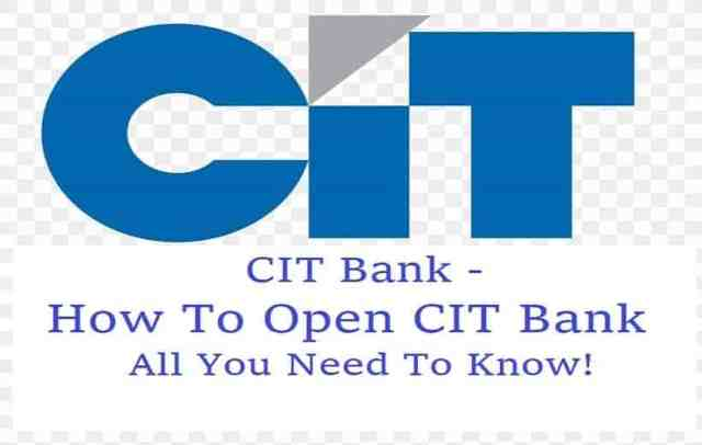 CIT Bank 2021 - How To Open CIT Bank | All You Need To Know!
