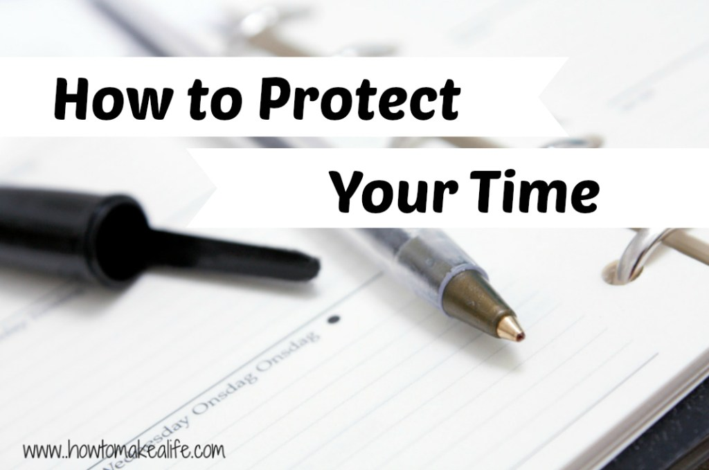 How To Protect Your Time | Self Care Saturday
