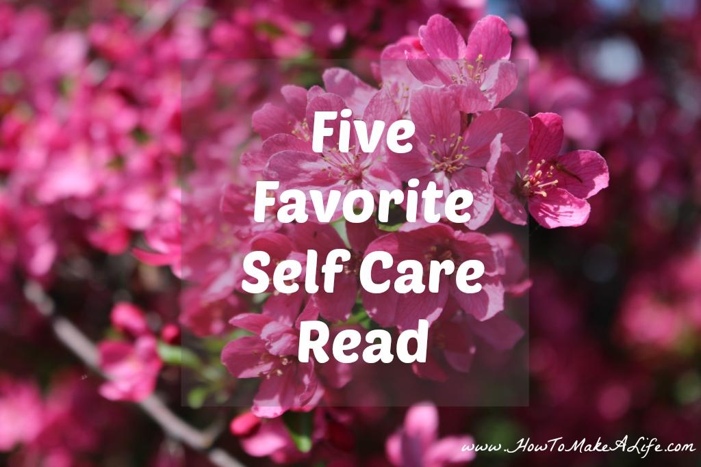 Five Favorite Self Care Reads