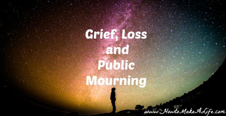 Grief Loss and Public Mourning