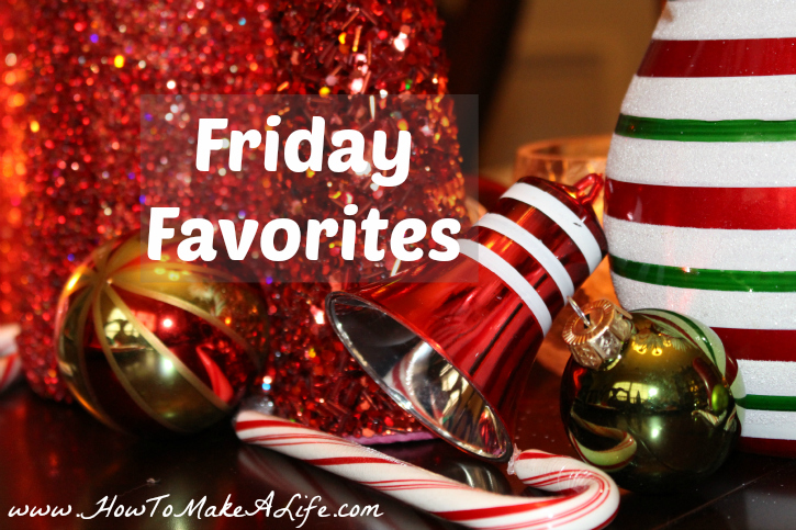 Friday Favorites - Healthy and Happy Edition
