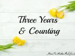 Celebrating three years of How To Make A Life