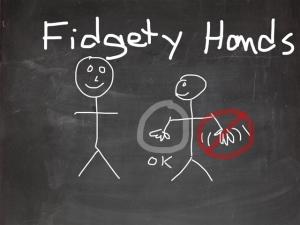 Fidgety Hands