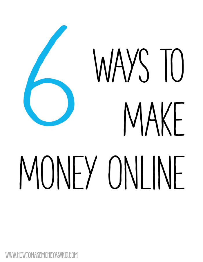 Ways for 12 year olds to make money online