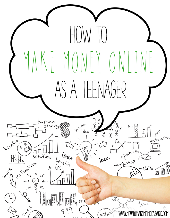 HOW TO MAKE MONEY online AS A TEEN, how to make money as a teen