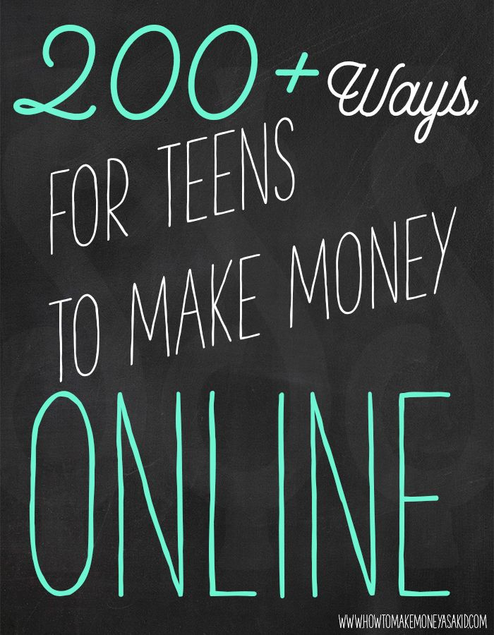 Ways teens can make money