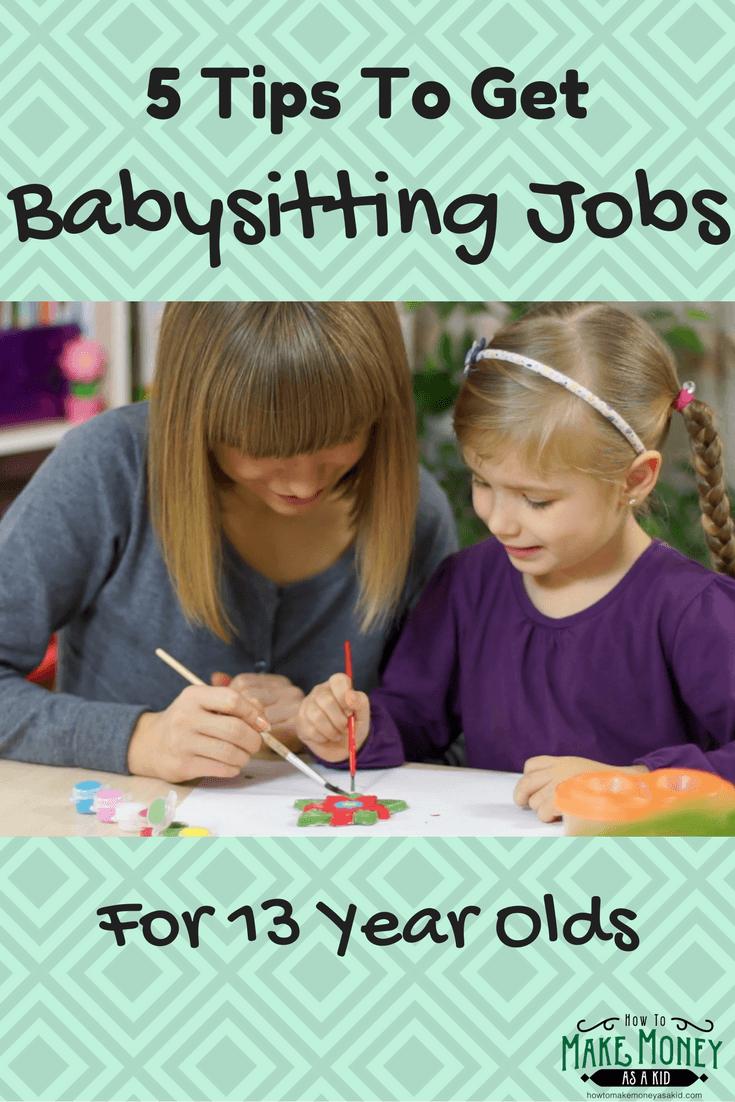 Easy Babysitting Jobs For 13 Year Olds Howtomakemoneyasakid Com