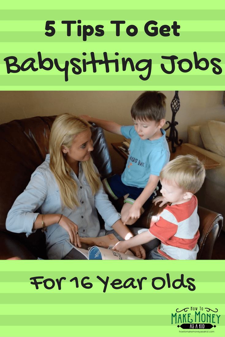 how to start babysitting at age 16 babysitting jobs for 16 year olds in my