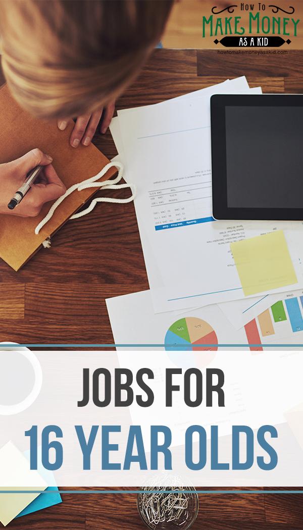 jobs for 16 year olds, 16 year old jobs, summer jobs, jobs for teens, teen jobs,
