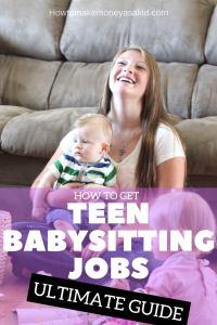 How To Get Teen Babysitting Jobs | Utlimate Guide