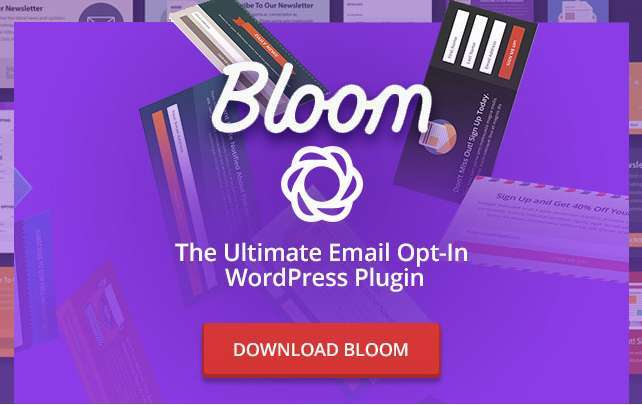 Bloom WordPress plugin: An Email Opt-in Builder for WordPress