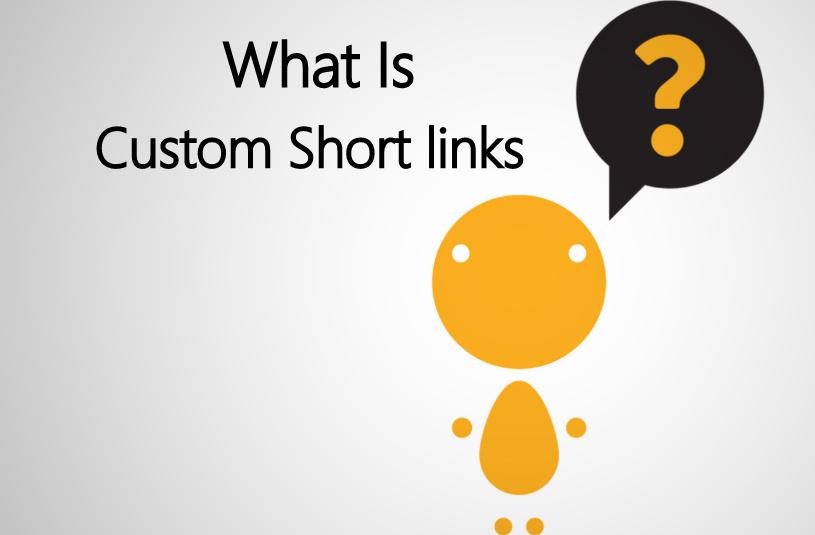 Custom Short URL