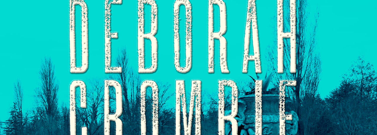 Duncan Kincaid And Gemma James Books In Order How To Read Deborah