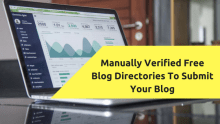 Manually Verified Free Blog Directories To Submit Your Blog