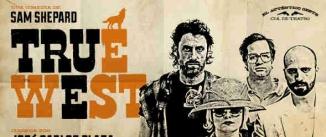 Ir al evento: TRUE WEST (El Auténtico Oeste)