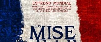 Ir al evento: Versión teatral de LOS MISERABLES de Víctor Hugo (Estreno Mundial)