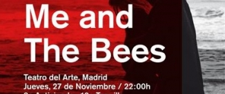 Ir al evento: ME AND THE BEES
