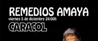 Ir al evento: REMEDIOS AMAYA en Madrid