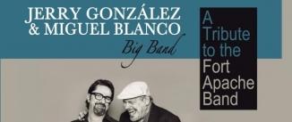 Ir al evento: JERRY GONZÁLEZ & MIGUEL BLANCO Big Band