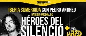Ir al evento: IBERIA SUMERGIDA. Tributo a HÉROES DEL SILENCIO con PEDRO ANDREU + L4 RED