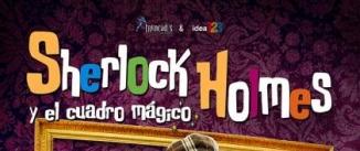 Ir al evento: SHERLOCK HOLMES y el cuadro mágico