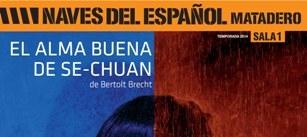 Ir al evento: EL ALMA BUENA DE SE-CHUAN de Bertolt Brecht
