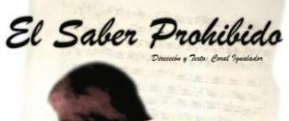 Ir al evento: EL SABER PROHIBIDO, Cía OCHO Y EL PIANISTA