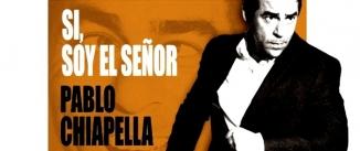 Ir al evento: SÍ, SOY EL SEÑOR - Pablo Chiapella