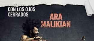 Ir al evento: CON LOS OJOS CERRADOS: Malikian + Egozcue