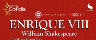 Ir al evento: ENRIQUE VIII – William Shakespeare