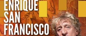 Ir al evento: ENRIQUE SAN FRANCISCO - Monólogos