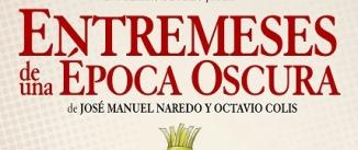 Ir al evento: ENTREMESES DE UNA ÉPOCA OSCURA