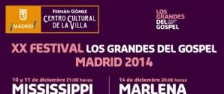 Ir al evento: XX FESTIVAL LOS GRANDES DEL GOSPEL MADRID 2014