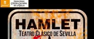 Ir al evento: HAMLET, EN EL TEATRO CLASICO DE SEVILLA