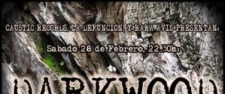 Ir al evento: DARKWOOD + HAR BELEX